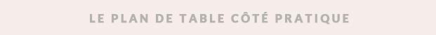 lamarieeauxpiedsnus-blog-mariage-idees-inspiration-mariage-le-plan-de-table-pratique