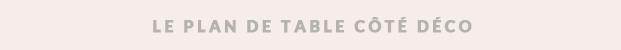 lamarieeauxpiedsnus-blog-mariage-idees-inspiration-mariage-plan-de-table-deco