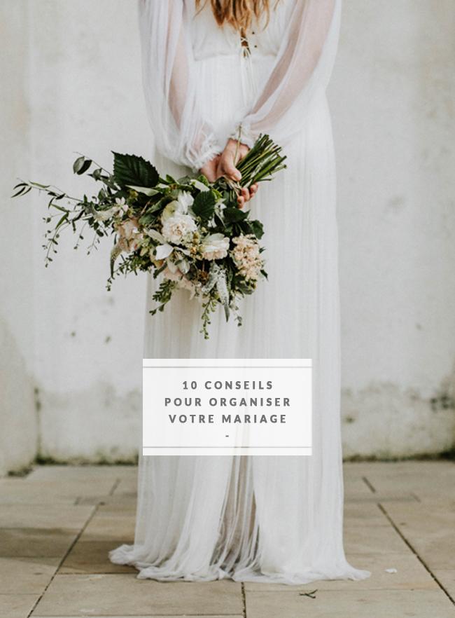 10 conseils pour organiser son mariage - Découvrez les astcues de www.lamarieeauxpiedsnus.com