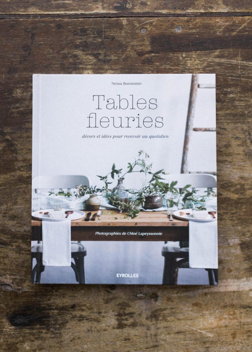 Tables fleuries - Nessa Buonomo et Chloé Lapeyssonnie - Editions Eyrolles